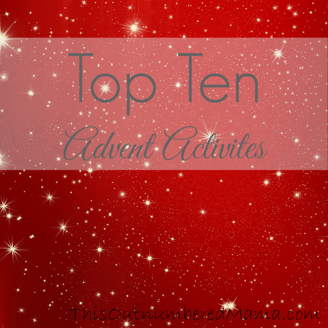 The top ten advent activities!