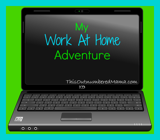 Work At Home Adventure from thisoutnumberedmama.com