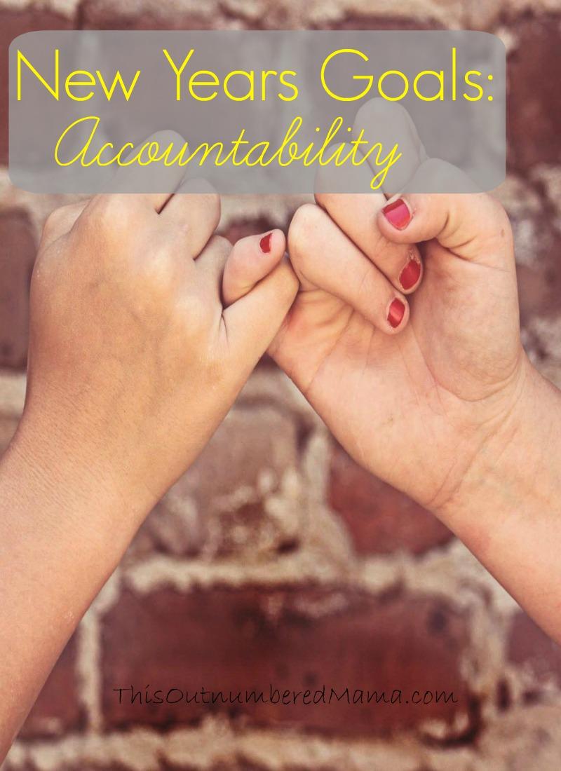 New Years Goals: Accountability