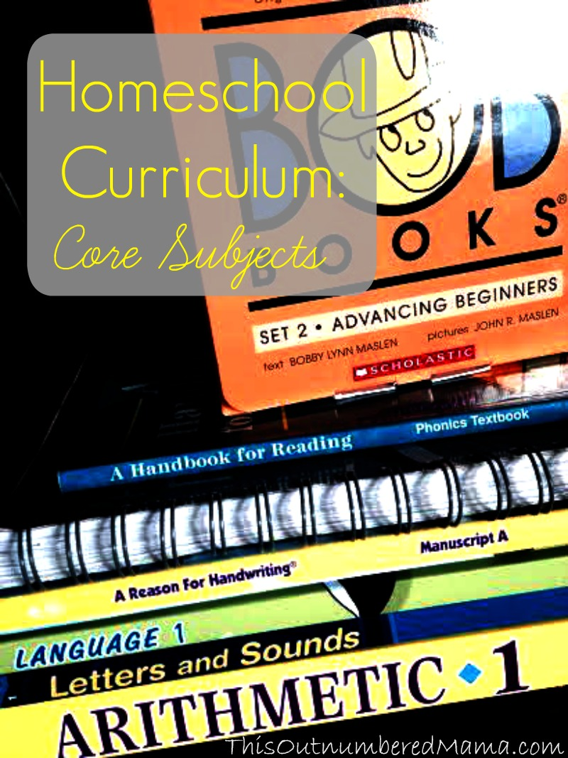 Homeschool Curriculum: Core Subjects