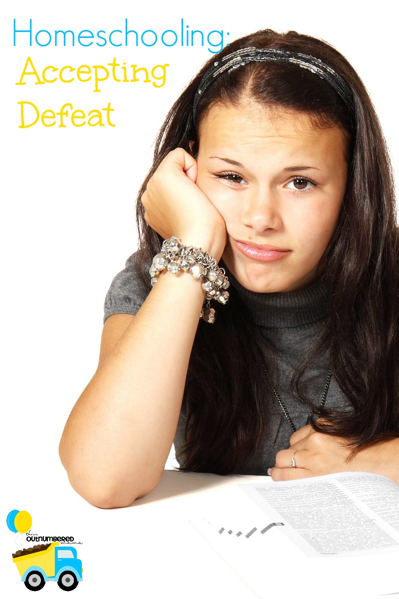 Homeschooling: Accepting Defeat