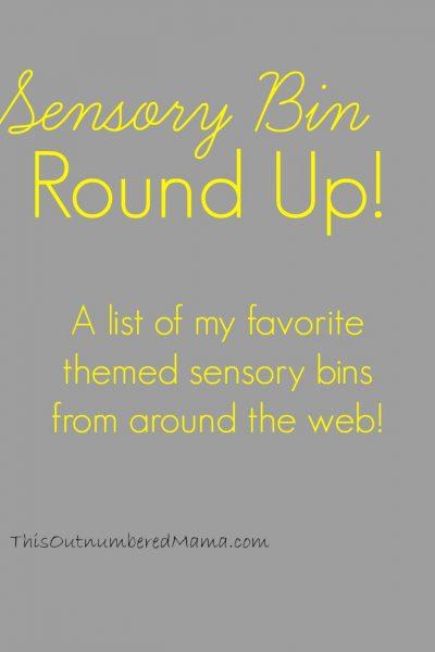 Sensory Bin Round Up!