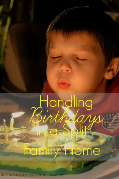 Handling Birthdays In Split Parent Families