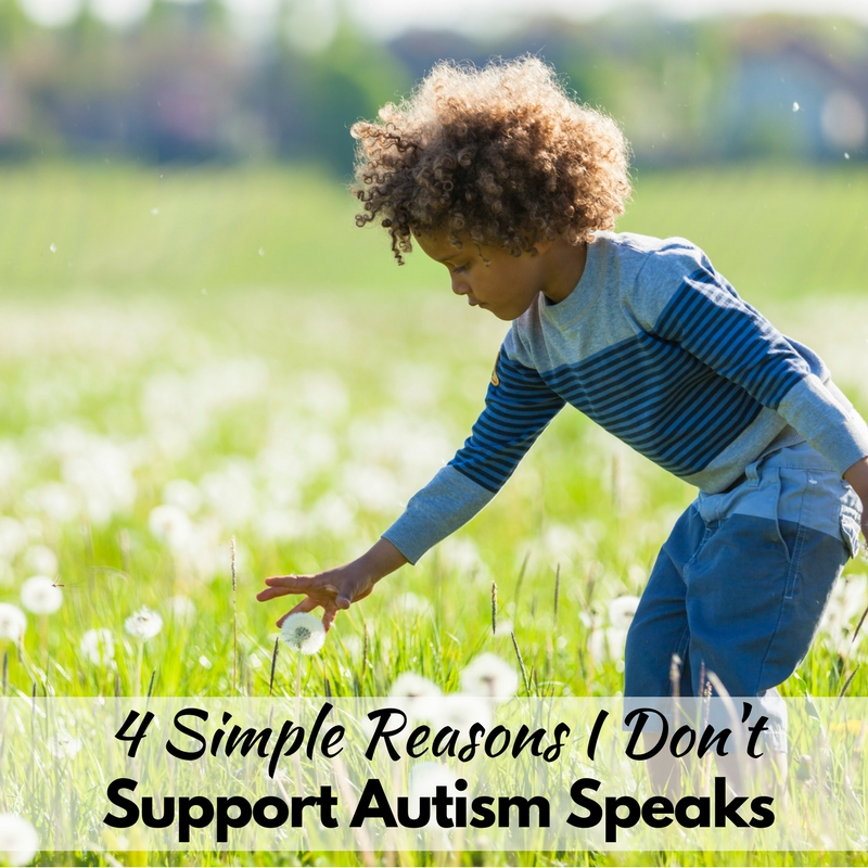 These 4 simple reasons I don't support autism speaks are a must read for all autism mamas!