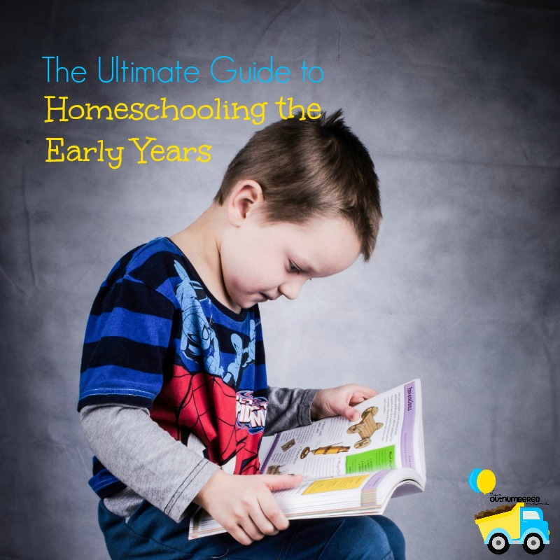 The Ultimate Guide toHomeschooling the Early Years: A round up of homeschooling resources and ideas for homeschooling toddlers through elementary!