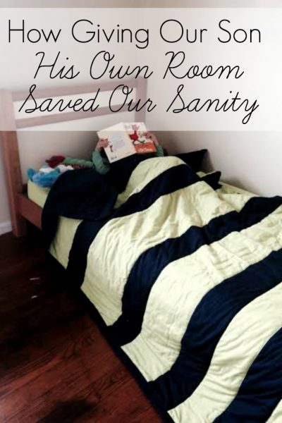 How Giving our Son His Own Room Saved Our Sanity