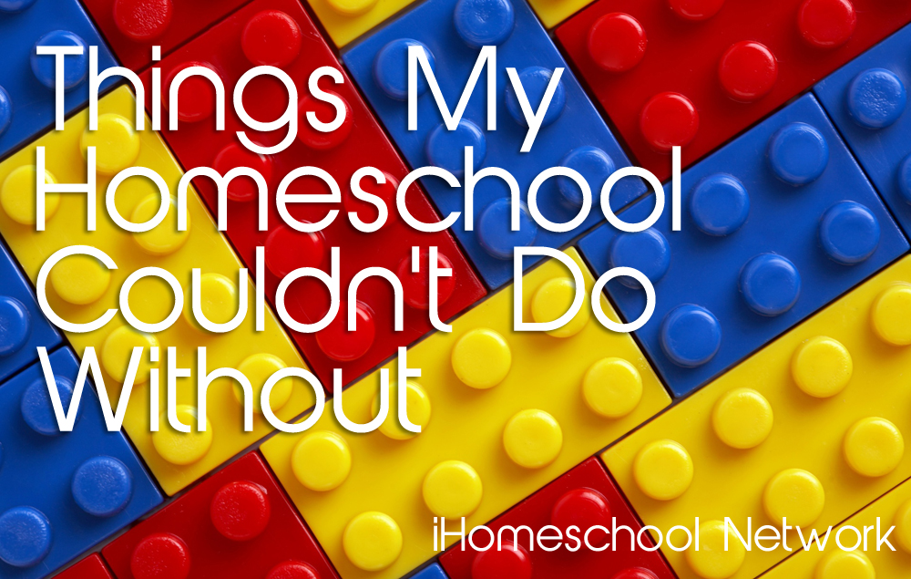 My Must Haves for Homeschooling