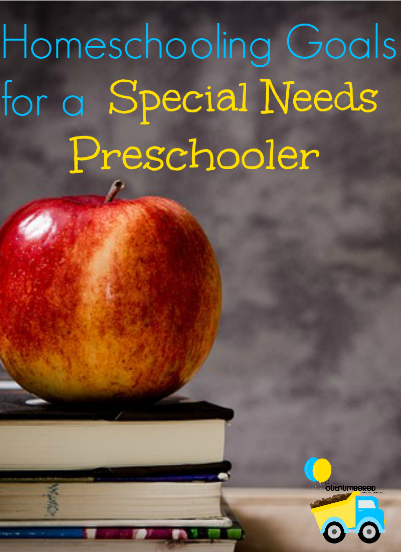 Homeschooling Goals for a Special Needs Preschooler