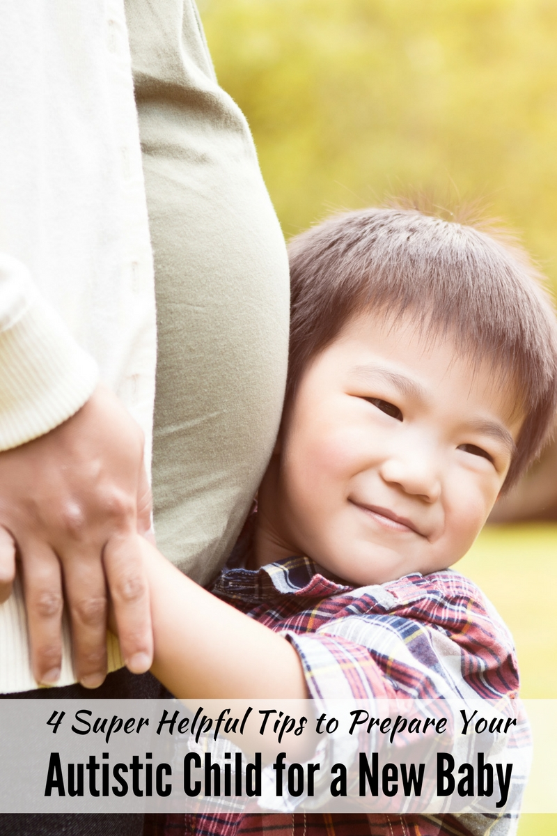 4 Super Helpful Tips to Prepare Your Autistic Child for a New Baby
