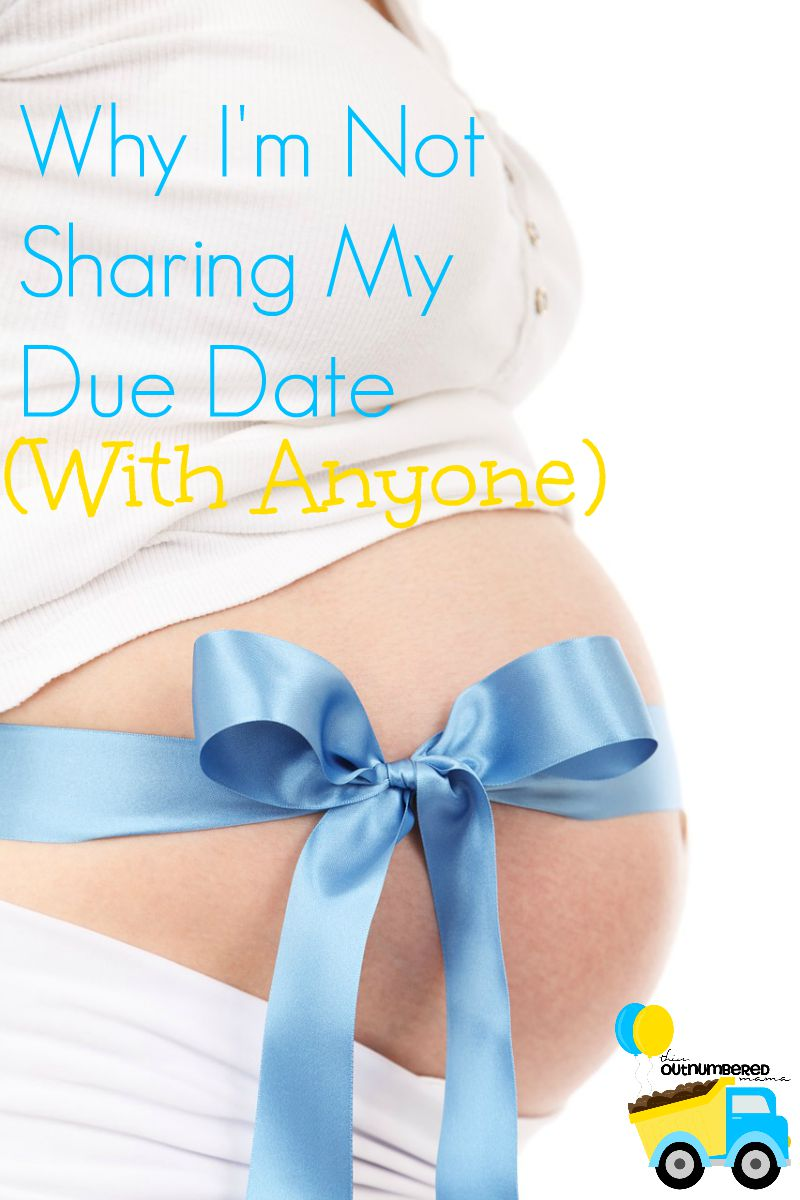 Why I'm Not Sharing My Due Date (With Anyone)