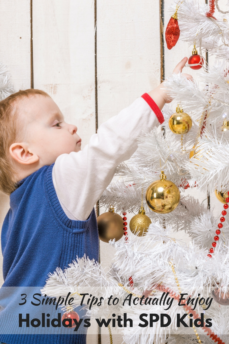 Great tips to help kids with sensory processing disorder truly enjoy their holidays without getting overwhelmed and melting down!