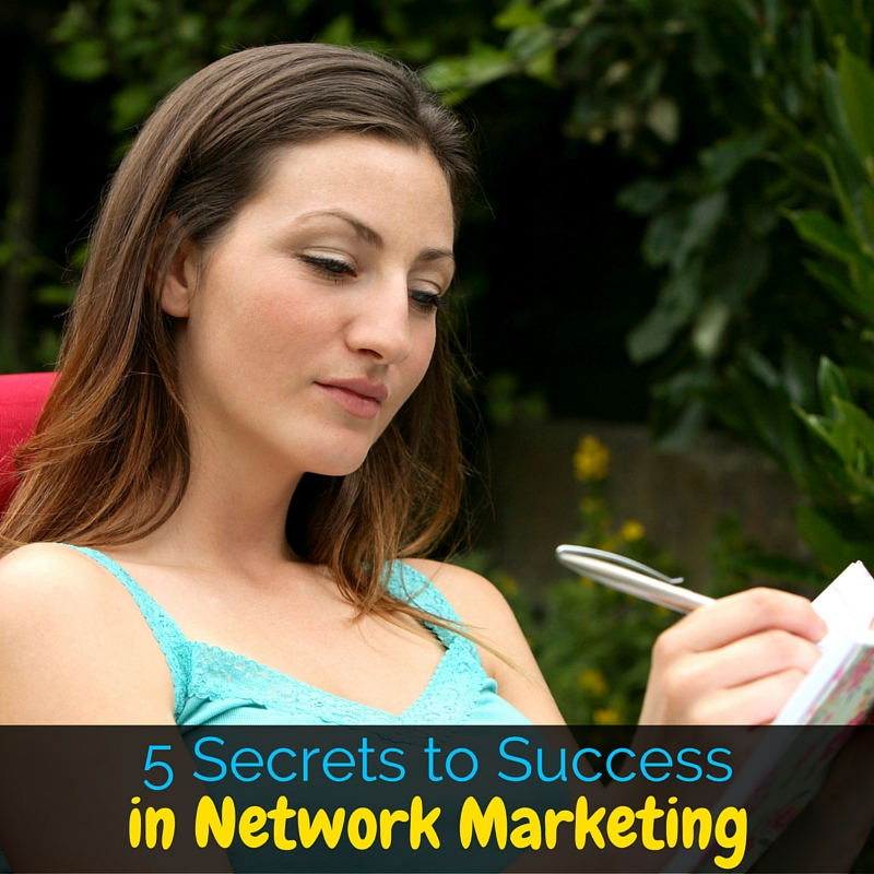 5 Secrets to Succeed at Network Marketing