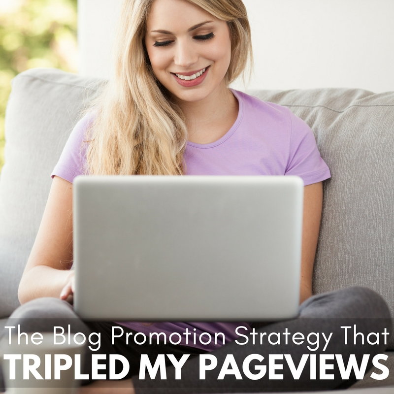 The Blog Promotion Strategy That Tripled My Pageviews