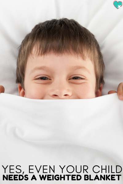 4 Simple Reasons to Get Your Child a Weighted Blanket