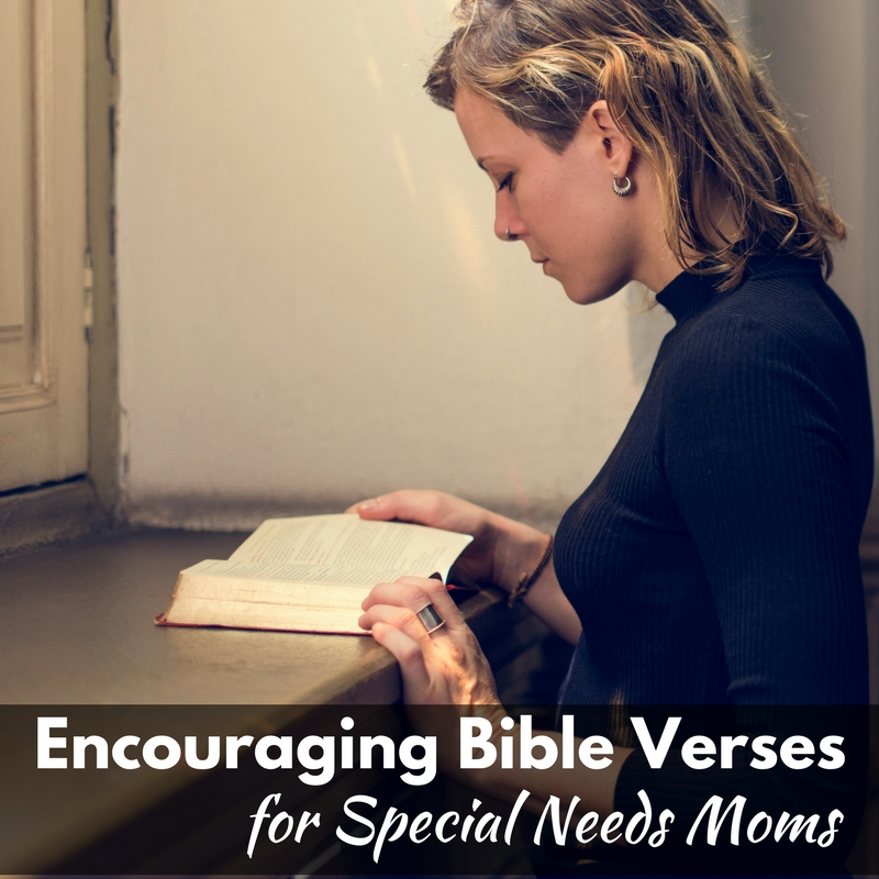 Encouraging Bible Verses for Special Needs Moms!