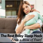 The Best Baby Sleep Hack from a Mom of Four!