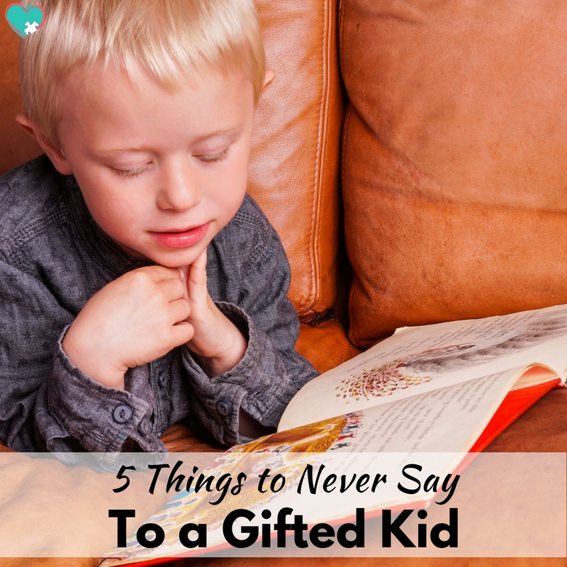 What Not to Say to a Gifted Kid