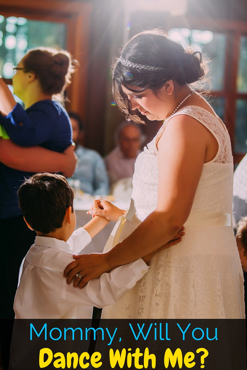 Mommy, Will You Dance With Me?