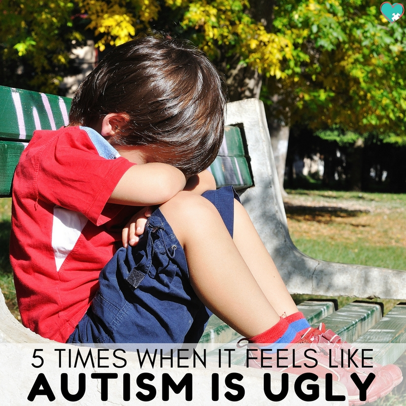 5 Times When it Feels Like Autism is Ugly