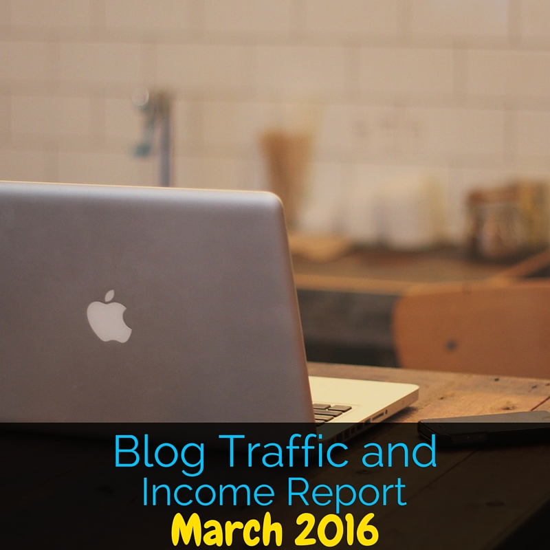 I decided to share my traffic and income report starting as a small blogger to inspire other newbies Here's my blog traffic and income report for March 2016