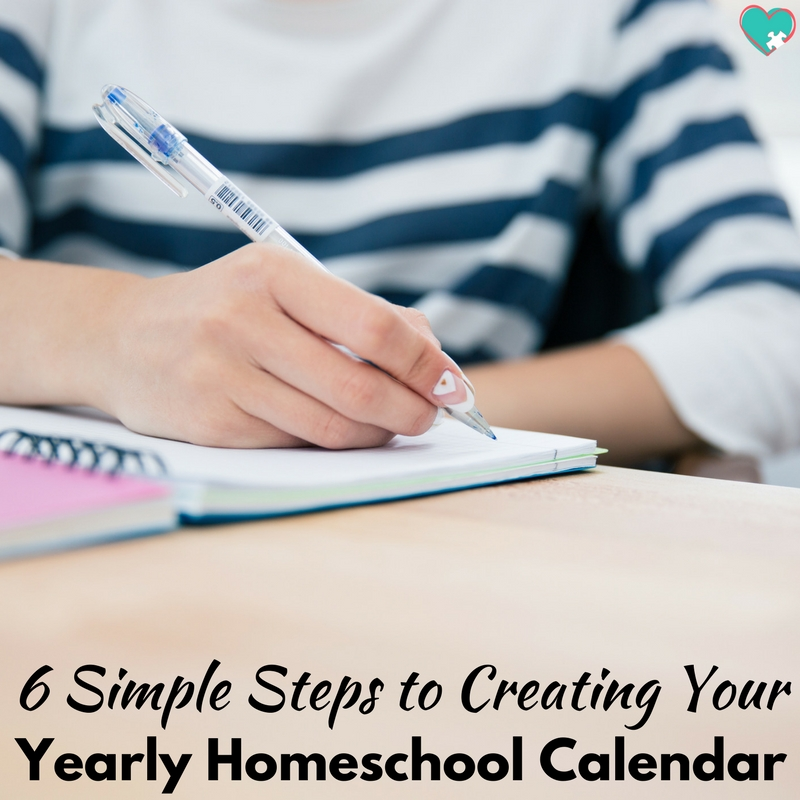 6 Simple Steps to Creating Your Yearly Homeschool Calendar