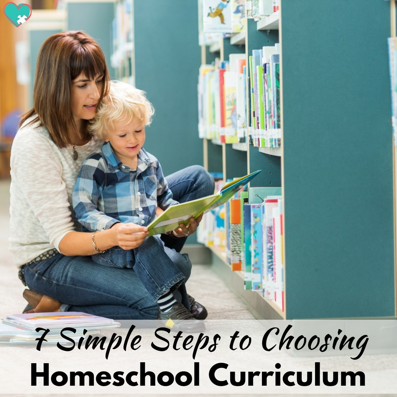 7 Simple Steps to Choosing Homeschool Curriculum!