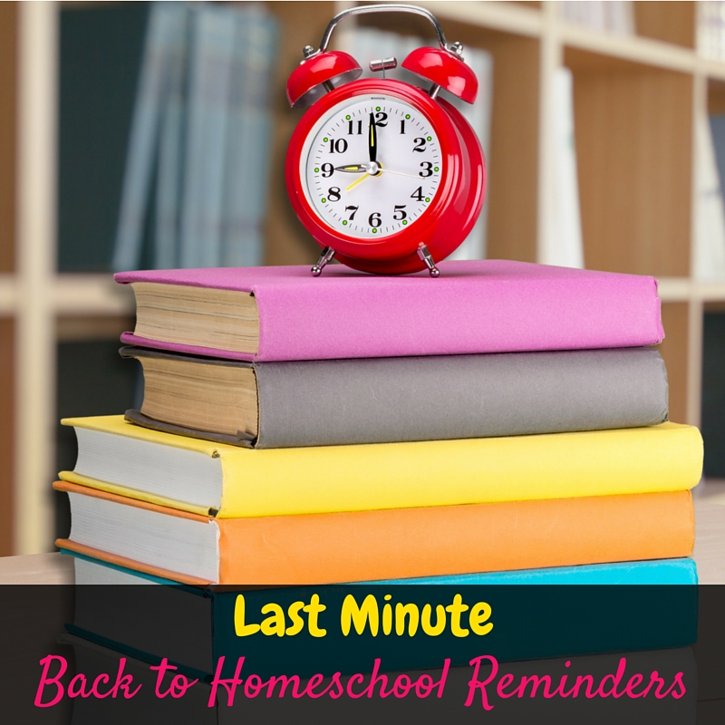 To wrap up our back to homeschool prep series, here's a few last minute back to homeschool reminders. With these tips you'll be ready for the school year!