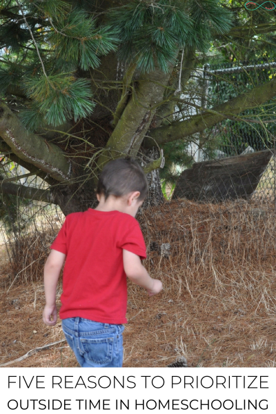 Five Reasons to Prioritize Outside Time in Homeschooling