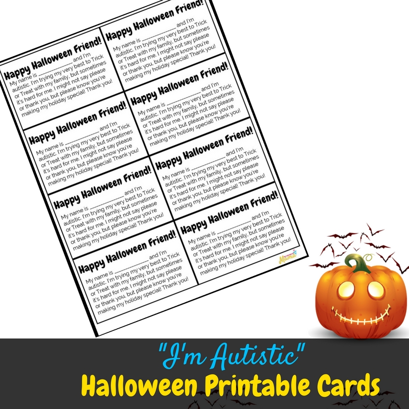 If your child is autistic and struggles with Trick or Treating, you NEED these cards! They help neighbors understand your autistic child, and help everyone have a better Halloween!