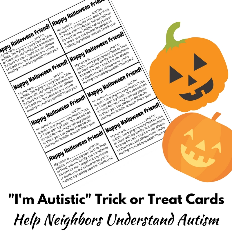 I'm Autistic Trick or Treat Cards to Help Neighbors Understand Autism