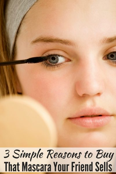3 Simple Reasons to Buy That Mascara Your Friend Sells