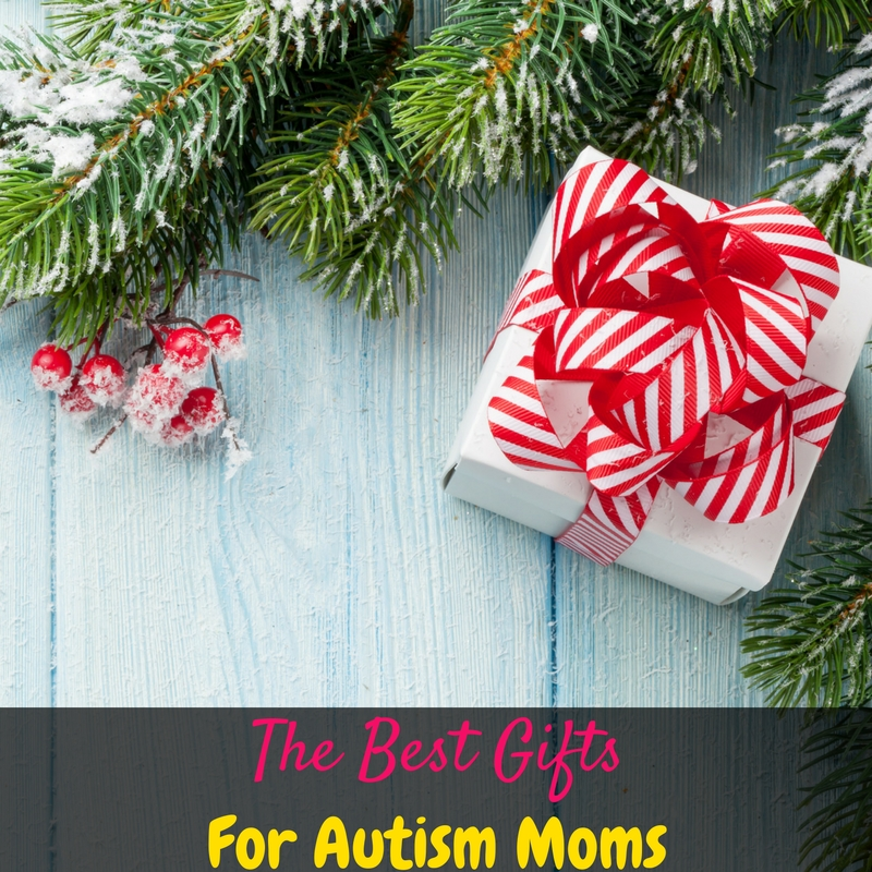 The best gifts for an autism mom aren't those that you can wrap up in a bow. They're simple and practical gifts that will make her day!