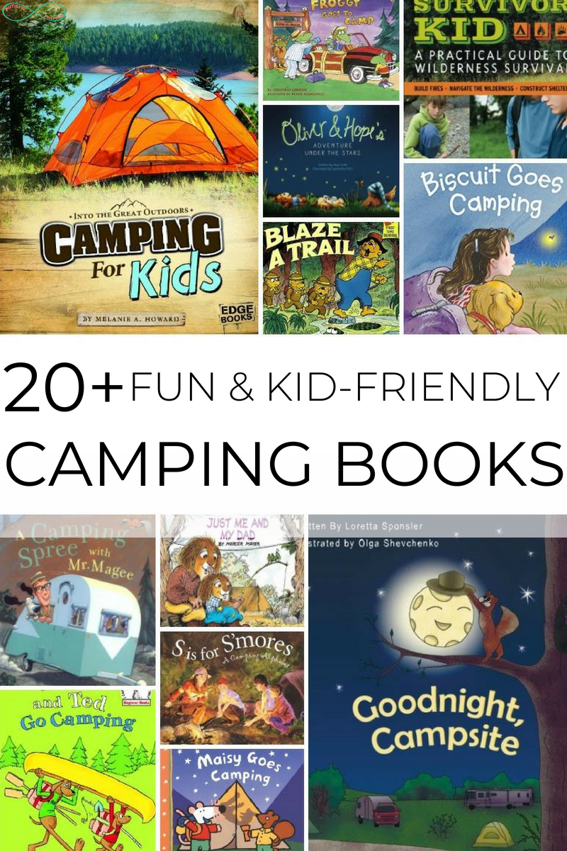20+ Super Fun Camping Books for Kids This Summer You've got to check out this list of more than 20 fun and kid-friendly camping books!