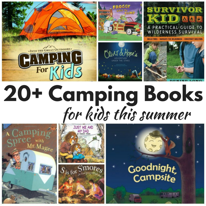 20+ Super Fun Camping Books for Kids This Summer