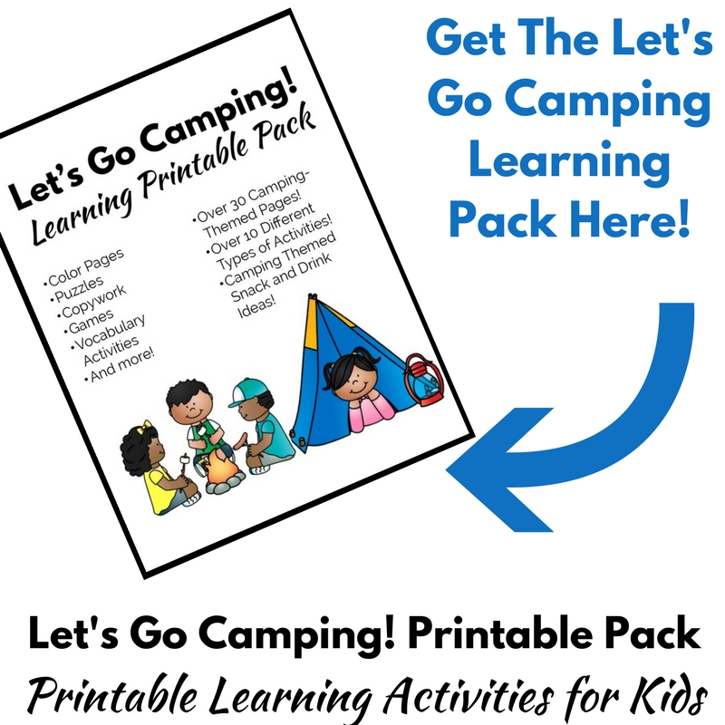 The Let's Go Camping Learning Printable Pack is perfect for a camping unit study!