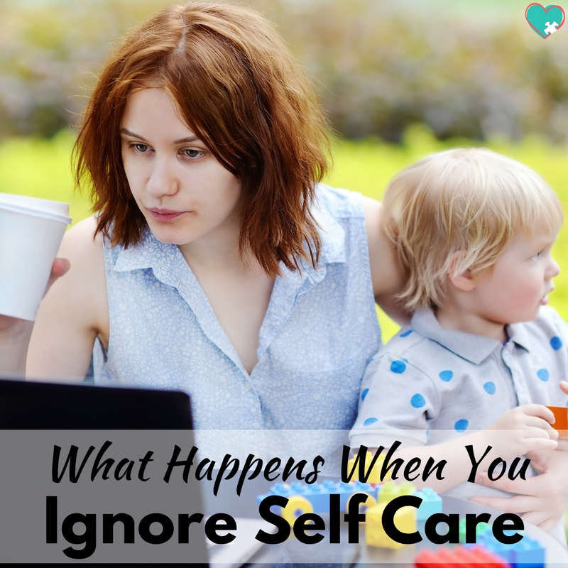 What Happens When You Ignore Self Care