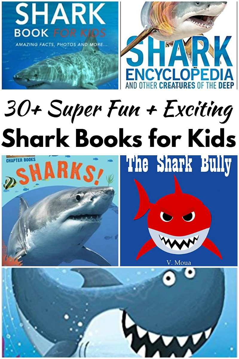 30+ Super Fun Shark Books for Kids (Perfect for Shark Week!)