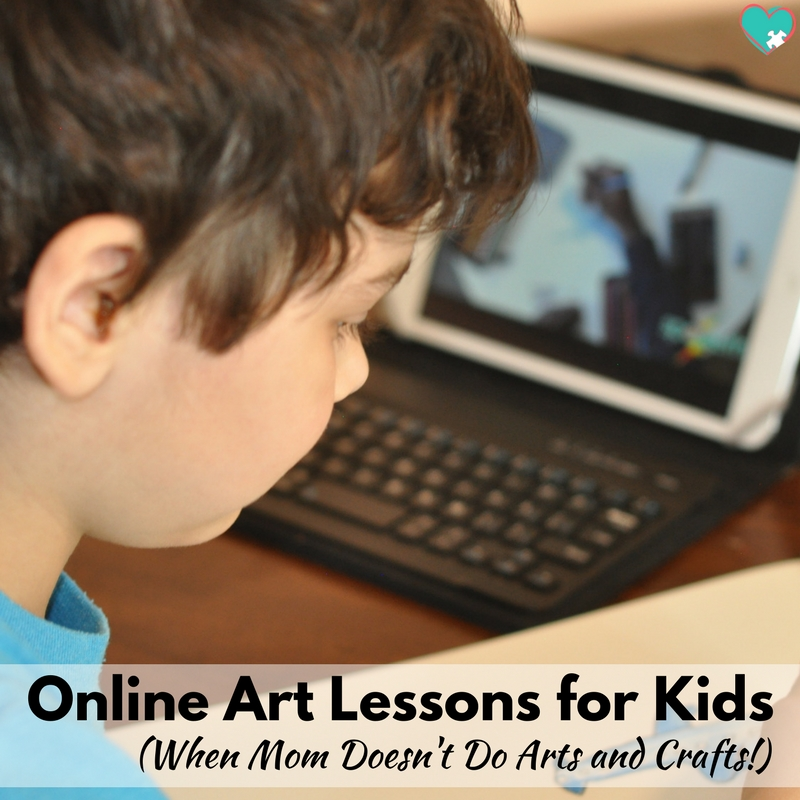 Online Art Lessons for Kids (When Mom Doesn't Do Arts and Crafts!)