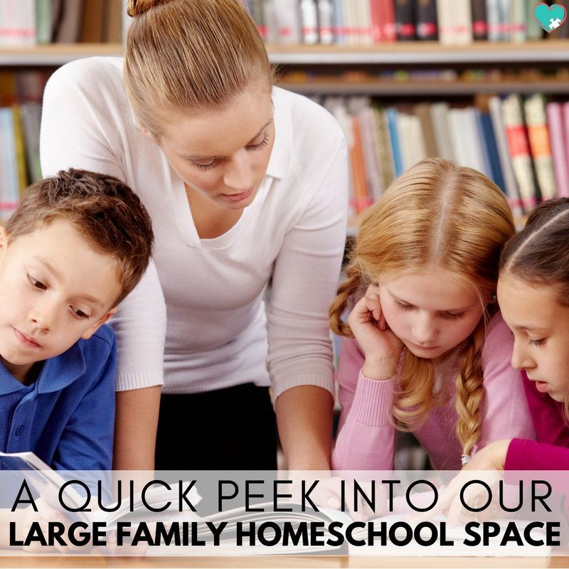 A quick peek into our large family homeschool space