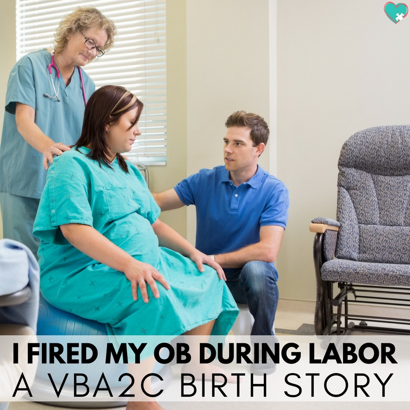I Fired My OB During Labor (A VBA2C Birth Story)