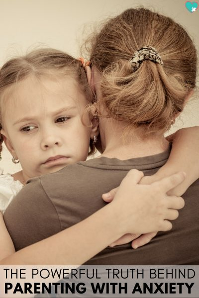 The Powerful Truth Behind Parenting With Anxiety