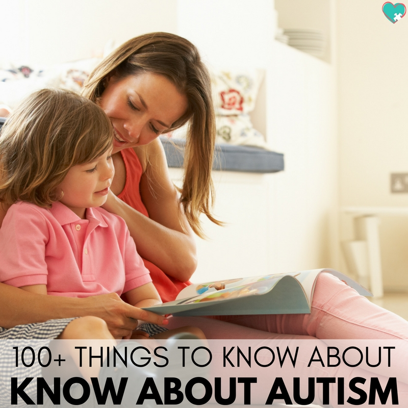 100+ Things to Know About Autism