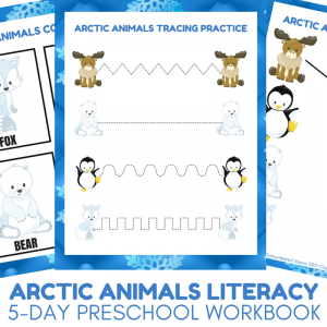 Arctic Animals Literacy Activities - 5-day Preschool Literacy Workbook for Arctic Animal Unit Studies