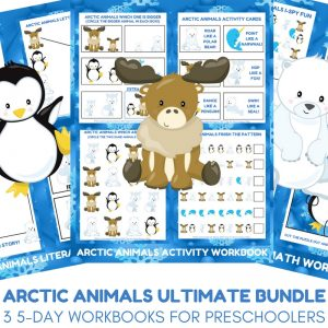 Arctic Animals Ultimate Bundle - Three Preschool Printable Workbooks for Arctic Animal Unit Studies