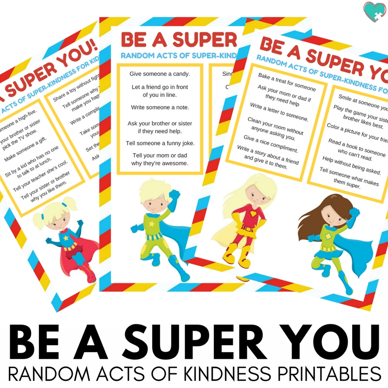 Be a Super You Random Acts of Kindness for Kids: Free Superhero Printables for Kids!