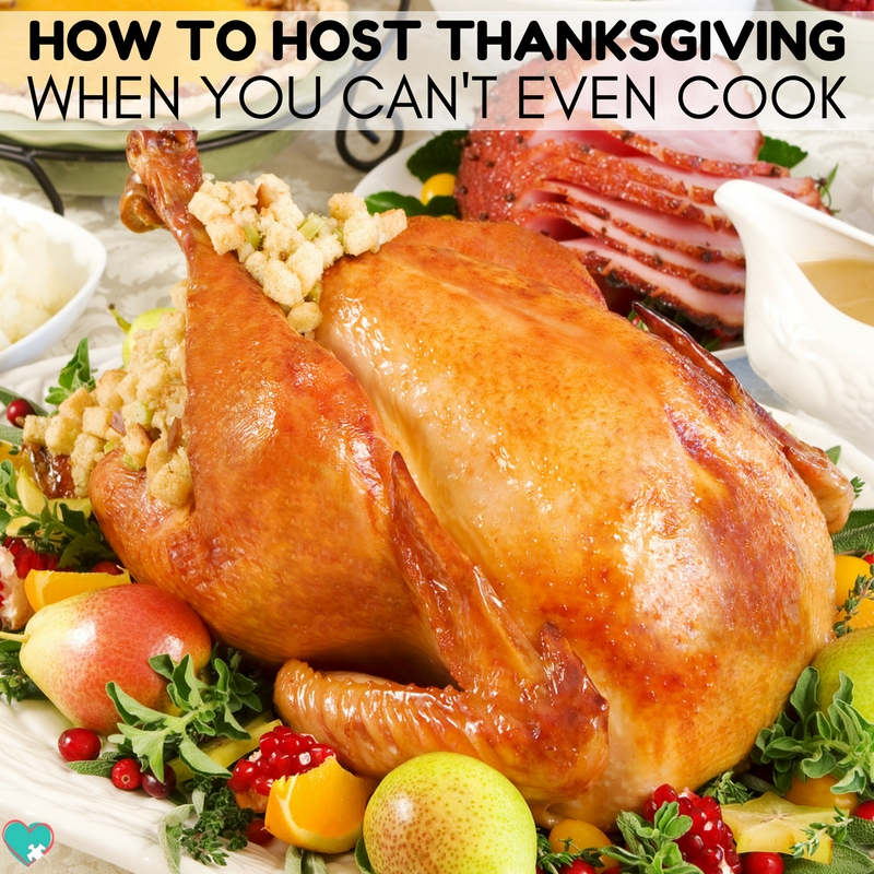 How to Host Thanksgiving When You Don't Cook