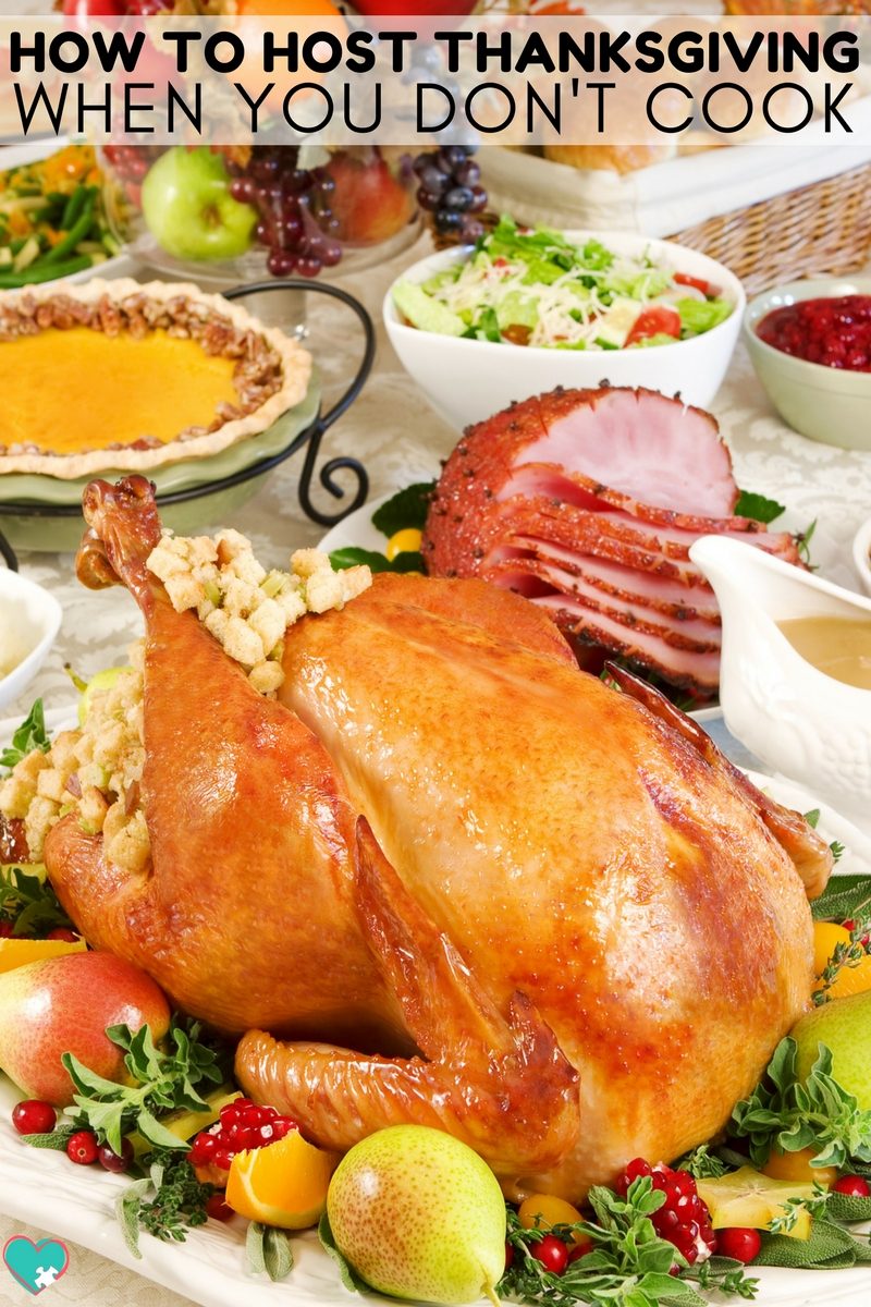 How to Host Thanksgiving When You Don't Cook #Thanksgiving #Holidays #Hosting #ThanksgivingDinner