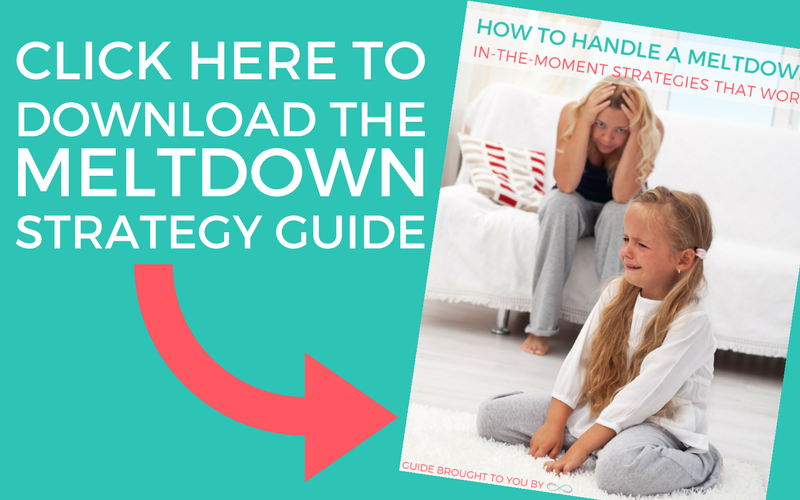 Click here to download the meltdown strategy guide. Arrow pointing to cover of How to Handle Meltdowns. In the Moment Strategies That Work.