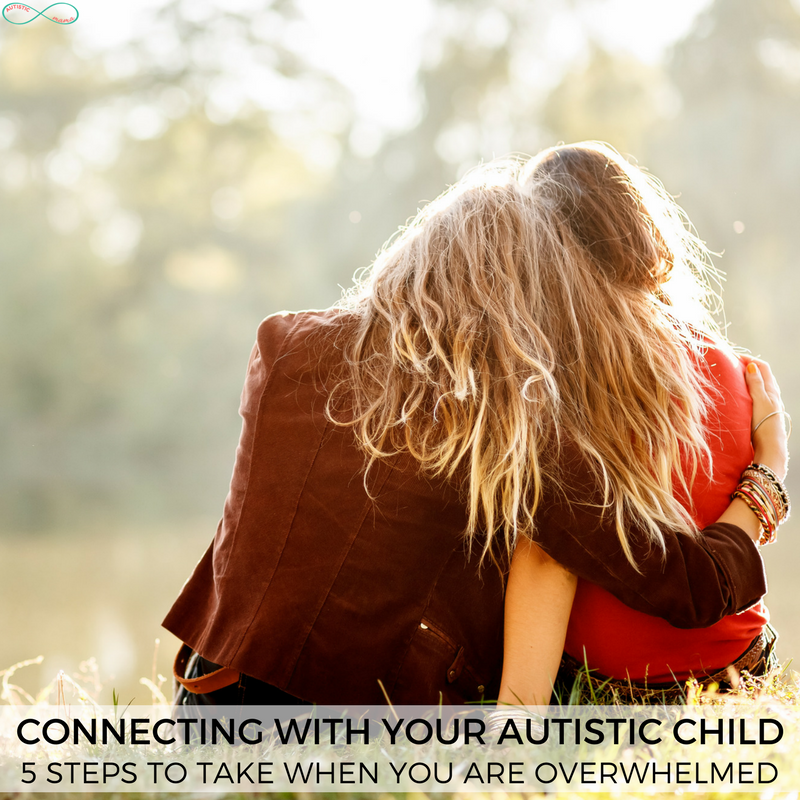 5 Ways to Connect With Your Autistic Child When You're Feeling Overwhelmed #Parenting #Autism #ActuallyAutistic #PositiveParenting #Overwhelmed #TiredMom #SelfCare #Momlife #ParentingTips #Autistic #AutismMom