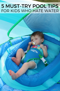 5 Must-Try Pool Tips for Kids Who Hate the Water